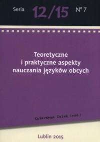 Teoretyczne i praktyczne aspekty nauczania języków obcych - okładka książki