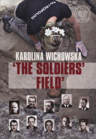 THE SOLDIERS FIELD. The excavation - okładka książki
