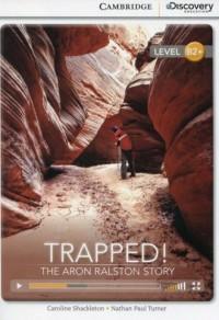 Trapped! The Aron Ralston Story. High Intermediate Book with Online Access - okładka książki
