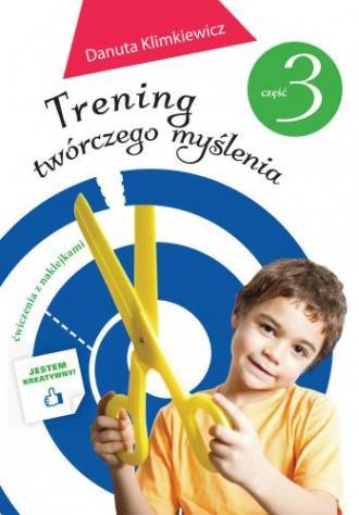 Trening twórczego myślenia  cz. - okładka książki