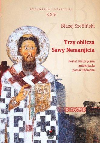 Trzy oblicza Sawy Nemanjicia. Postać - okładka książki