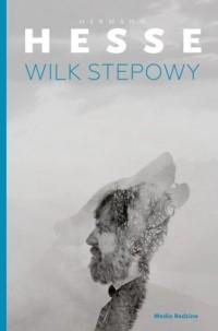 Wilk stepowy - Hermann Hesse - okładka książki