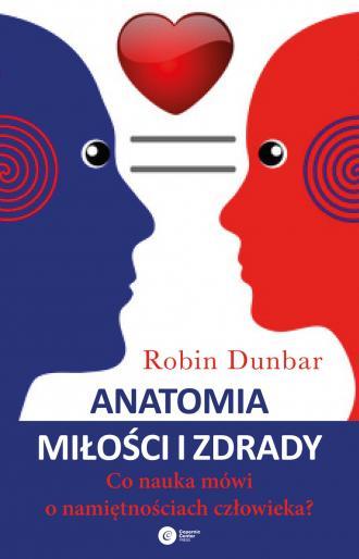 Anatomia miłości i zdrady. Co nauka - okładka książki