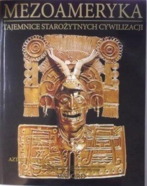 Aztekowie cz. 2. Tajemnice Starożytnych - okładka książki