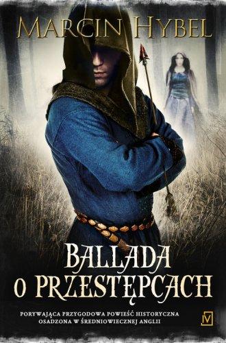 Ballada o przestępcach - okładka książki