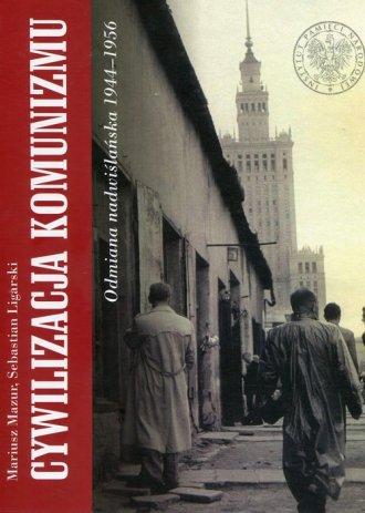 Cywilizacja komunizmu. Odmiana - okładka książki