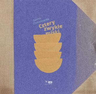 Cztery zwykłe miski - okładka książki