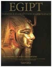 Egipt. III okres przejściowy  okres późny. Tajemnice Starożytnych Cywilizacji. Tom 11 - okładka książki