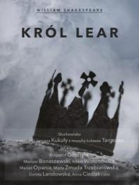 Król Lear. Słuchowisko - pudełko audiobooku