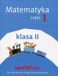 Lokomotywa. Klasa 2. Szkoła podstawowa. Matematyka cz. 1 - okładka podręcznika