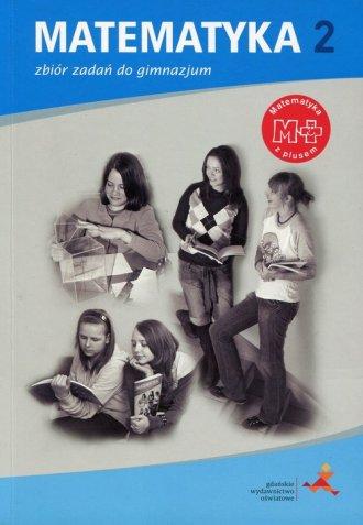 Matematyka z plusem. Klasa 2. Gimnazjum. - okładka podręcznika