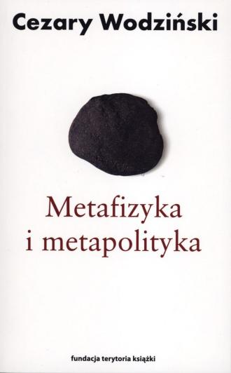 Metafizyka i metapolityka. Czarne - okładka książki