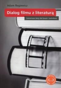 Między tekstami. Dialog filmu z literaturą. Scenariusze lekcji dla liceum i technikum - okładka podręcznika