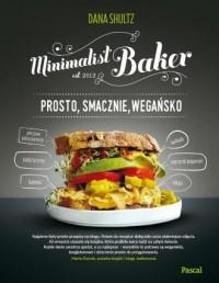 Minimalist baker Prosto, smacznie, wegańsko - okładka książki