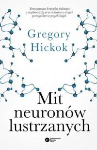 Mit neuronów lustrzanych - Gregory - okładka książki