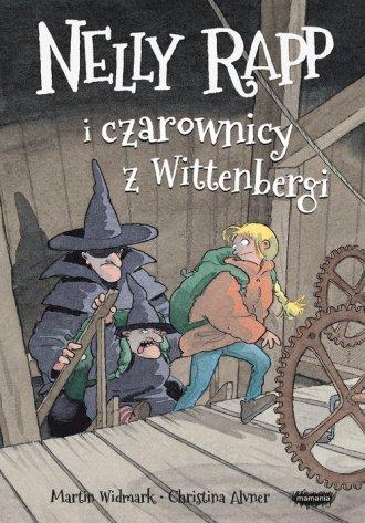 Nelly Rapp i czarownicy z Wittenbergi - okładka książki
