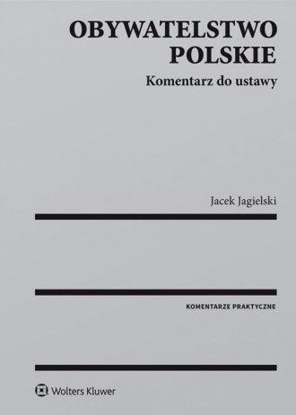 Obywatelstwo polskie. Komentarz - okładka książki