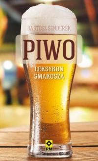Piwo. Leksykon smakosza - okładka książki