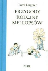 Przygody rodziny Mellopsów - okładka książki