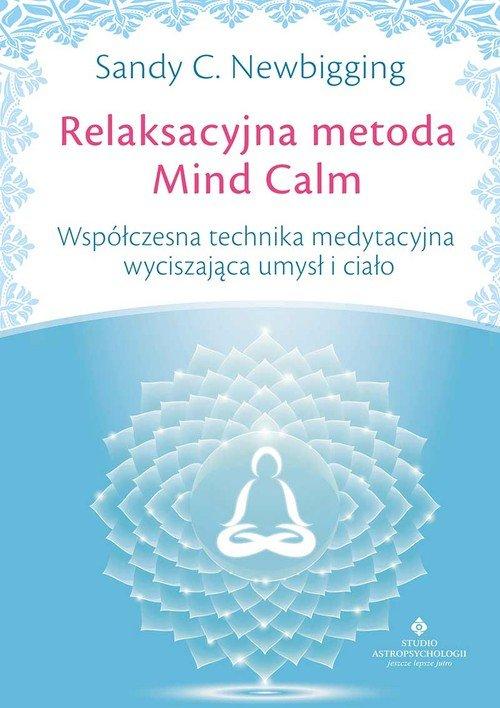 Relaksacyjna metoda Mind Calm. - okładka książki