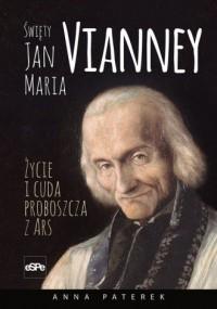 Święty Jan Maria Vianney. Życie - okładka książki