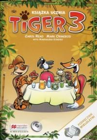 Tiger 3. Książka ucznia. Podręcznik wieloletni (+ CD) - okładka podręcznika