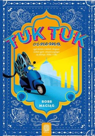 TukTukCinema czyli rzecz o Indiach, - okładka książki