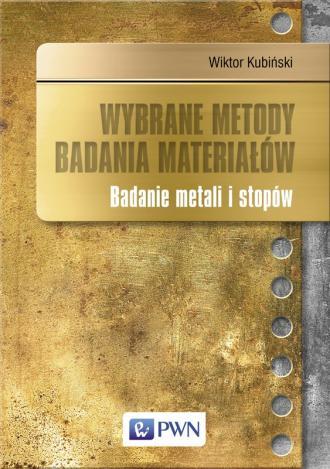 Wybrane metody badania materiałów. - okładka książki