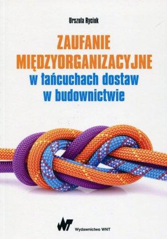 Zaufanie międzyorganizacyjne w - okładka książki