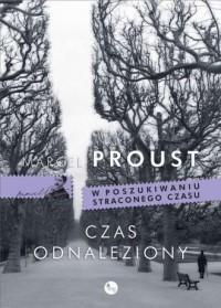 Czas odnaleziony - Marcel Proust - okładka książki