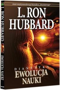 Dianetyka: ewolucja nauki - okładka książki