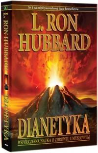 Dianetyka: współczesna nauka o zdrowiu umysłowym - okładka książki