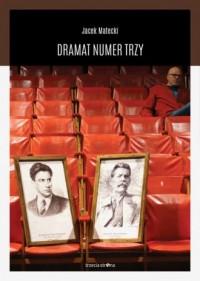 Dramat Numer Trzy - Jacek Matecki - okładka książki
