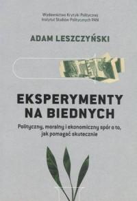Eksperymenty na biednych - okładka książki
