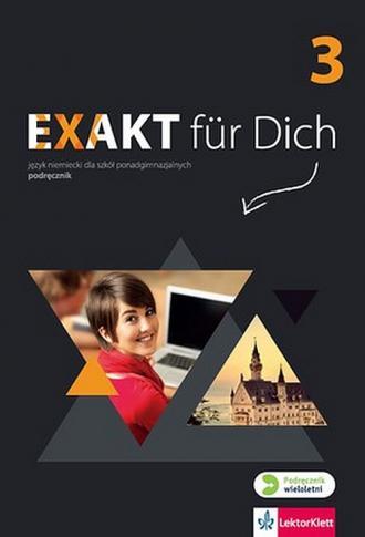 Exakt fur Dich 3. Podręcznik wieloletni - okładka podręcznika
