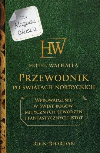 Hotel Walhalla. Przewodnik po światach - okładka książki