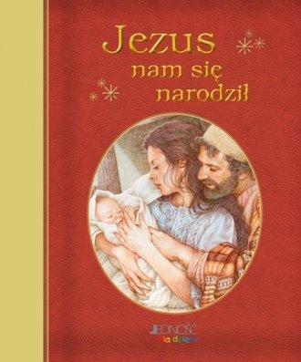 Jezus nam się narodził - okładka książki