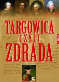 Targowica czyli zdrada - okładka książki