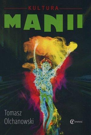 Kultura manii - okładka książki