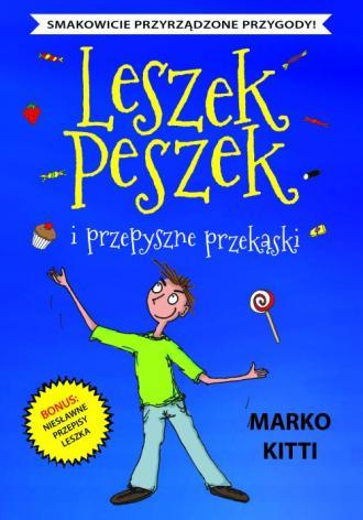 Leszek Peszek i przepyszne przekąski - okładka książki