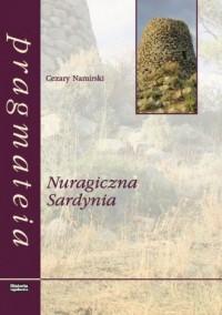 Nuragiczna Sardynia. Seria: Pragmateia - okładka książki