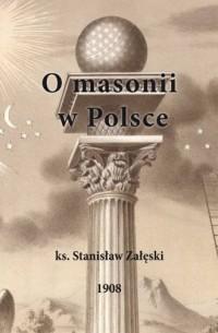 O masonii w Polsce - okładka książki