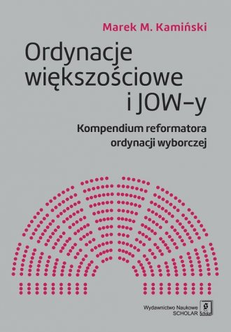 Ordynacje większościowe i JOW-y. - okładka książki