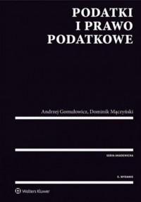 Podatki i prawo podatkowe - Andrzej - okładka książki