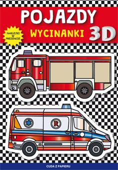 Pojazdy. Wycinanki 3D. Cuda z papieru - okładka książki