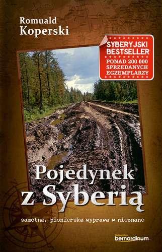Pojedynek z Syberią. samotna, pionierska - okładka książki