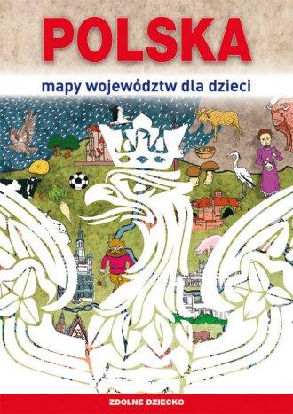 Polska. Mapy województw dla dzieci - okładka książki