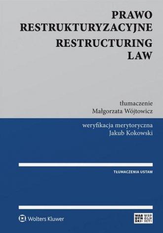 Prawo restrukturyzacyjne. Restructuring - okładka książki