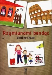Rzymianami bendąc - okładka książki