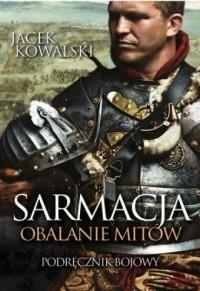 Sarmacja. Obalanie mitów - okładka książki